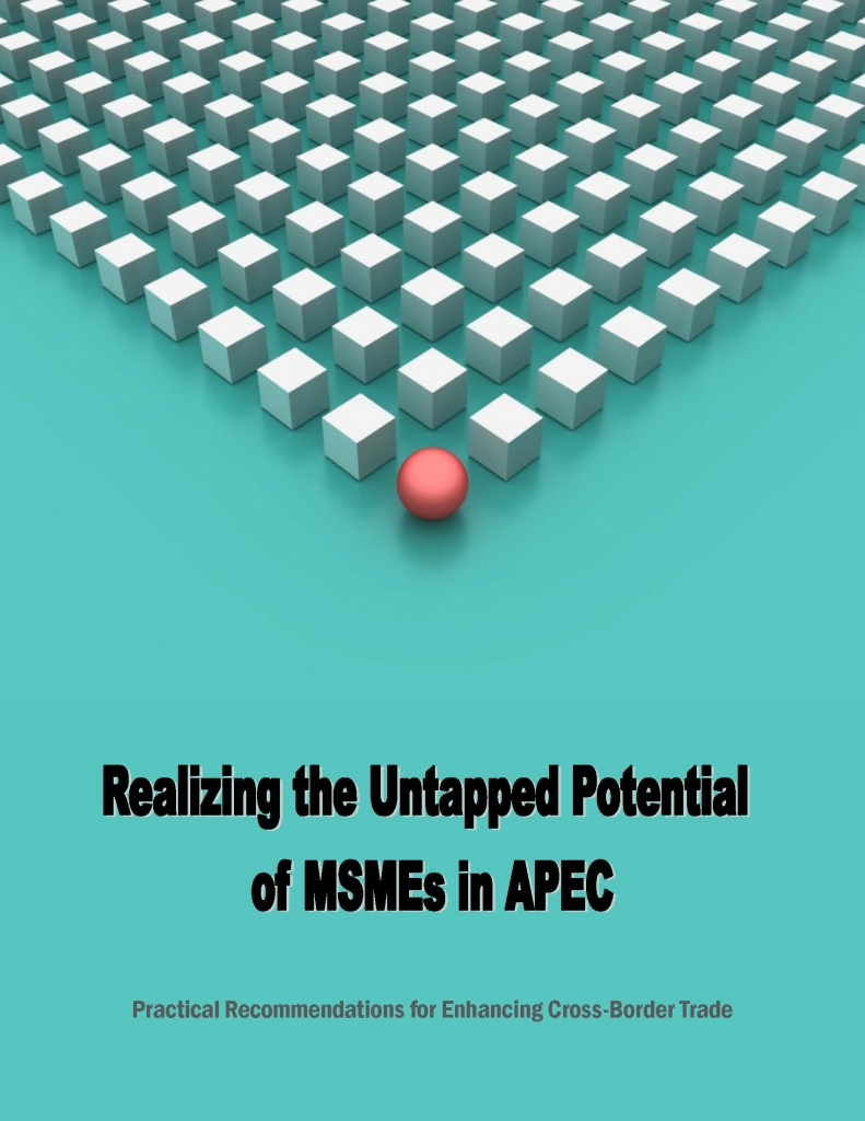 Realizing the Untapped Potential of MSMEs in APEC: Practical Recommendations for Enhancing Cross-border Trade