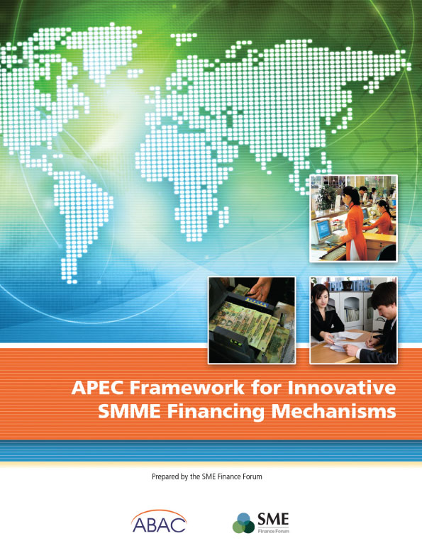 APEC Framework for Innovative SMME Financing Mechanisms