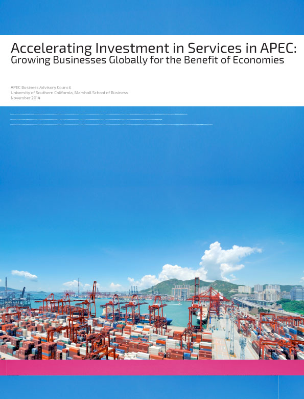 Full Report: Accelerating Investment in Services in APEC: Growing Businesses Globally for the Benefit of Economies